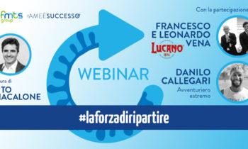 Secondo webinar gratuito: #laforzadiripartire
